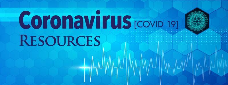 Coronavirus COVID-19 Resources